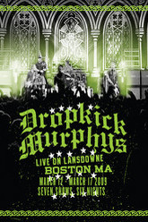Dropkick Murphys: Live on Lansdowne Trailer
