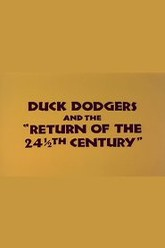 Duck Dodgers and the Return of the 24½th Century Trailer