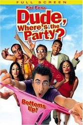 Dude, Where's the Party? Trailer