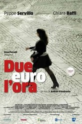 Due euro l'ora Trailer