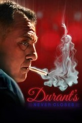 Durant's Never Closes Trailer