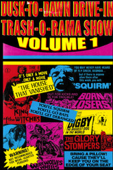 Dusk to Dawn Drive-In Trash-o-Rama Show Vol. 1 Trailer