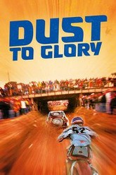 Dust to Glory Trailer