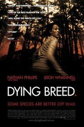 Dying Breed Trailer