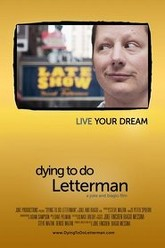 Dying To Do Letterman Trailer