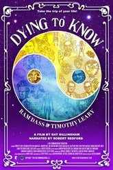 Dying to Know: Ram Dass & Timothy Leary Trailer
