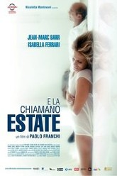 E la chiamano estate Trailer