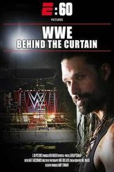 E:60 Pictures Presents – WWE: Behind the Curtain Trailer