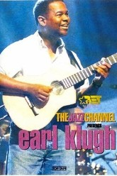 Earl Klugh The Jazz Channel Presents Trailer