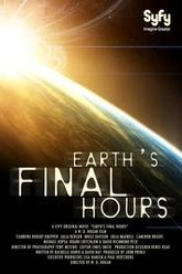 Earth's Final Hours Trailer