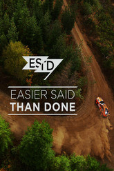 Easier Said Than Done Trailer
