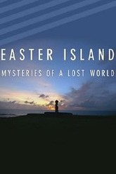 Easter Island: Mysteries of  Lost World Trailer
