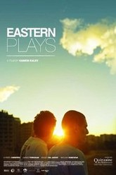 Eastern Plays Trailer