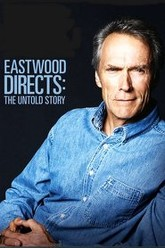 Eastwood Directs: The Untold Story Trailer