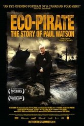 Eco-Pirate: The Story of Paul Watson Trailer