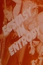 Ecstasy in Entropy Trailer