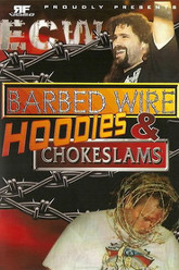 ECW Barbed Wire, Hoodies and Chokeslams Trailer