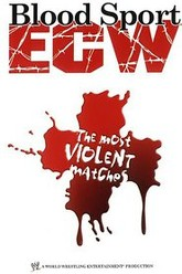 ECW Blood Sport - The Most Violent Matches Trailer
