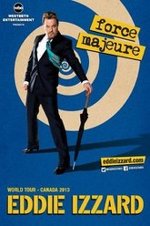 Eddie Izzard: Force Majeure Live Trailer