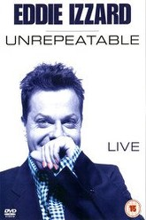 Eddie Izzard: Unrepeatable Trailer