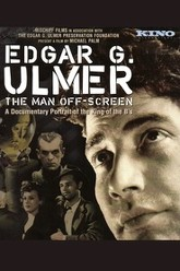Edgar G. Ulmer: The Man Off-screen Trailer