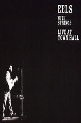 Eels with Strings - Live at Town Hall Trailer