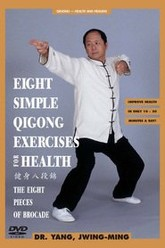 Eight Simple Qigong Exercises for Health: The Eight Pieces of Brocade Trailer