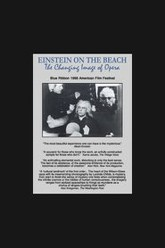 Einstein on the Beach: The Changing Image of Opera Trailer