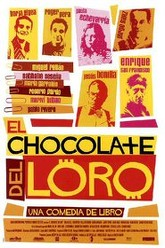 El chocolate del loro Trailer