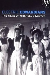 Electric Edwardians - The Films Of Mitchell And Kenyon Trailer