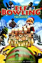 Elf Bowling the Movie Trailer