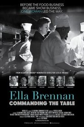 Ella Brennan: Commanding the Table Trailer
