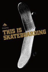 Emerica - This is Skateboarding Trailer