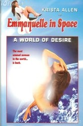 Emmanuelle in Space 2: A World of Desire Trailer