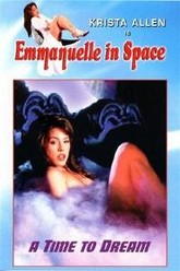 Emmanuelle in Space 5: A Time to Dream Trailer