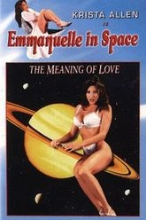Emmanuelle in Space 7: The Meaning of Love Trailer