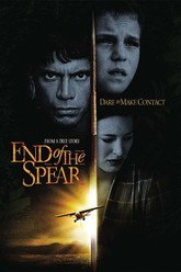 End of the Spear Trailer