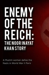 Enemy of the Reich: The Noor Inayat Khan Story Trailer