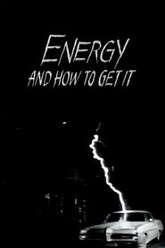 Energy and How to Get It Trailer
