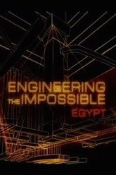 Engineering the Impossible: Egypt Trailer