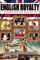 English Royalty: A Guide for the Rest of Us Trailer