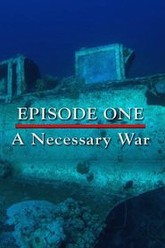 Episode 1 - A Necessary War (December 1941 - December 1942) Trailer