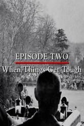 Episode 2 - When Things Get Tough (January - December 1943) Trailer
