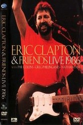 Eric Clapton and Friends: Live 1986 Trailer