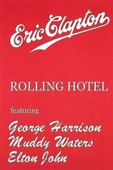 Eric Clapton and His Rolling Hotel Trailer