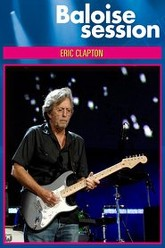 Eric Clapton Live At Baloise Session Trailer