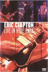 Eric Clapton - Live in Hyde Park Trailer