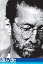 Eric Clapton - Nothing But the Blues Trailer