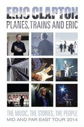 Eric Clapton - Planes, Trains and Eric Trailer
