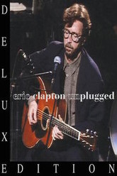 Eric Clapton Unplugged Deluxe Edition Rehearsal Trailer